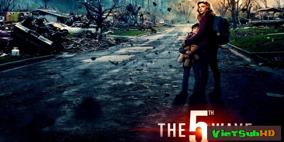 Phim Cuộc Tấn Công Thứ 5 VietSub HD | The 5th Wave 2016