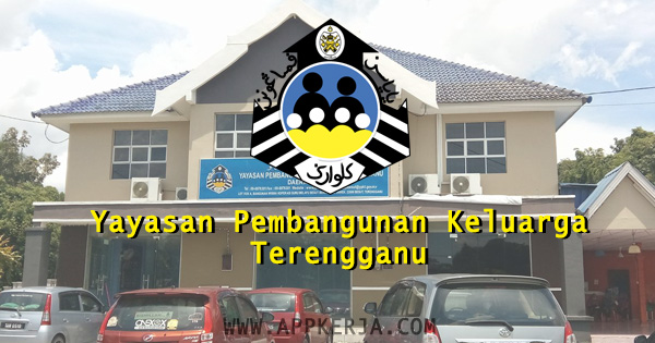 Jawatan Kosong di Yayasan Pembangunan Keluarga Terengganu (YPKT).