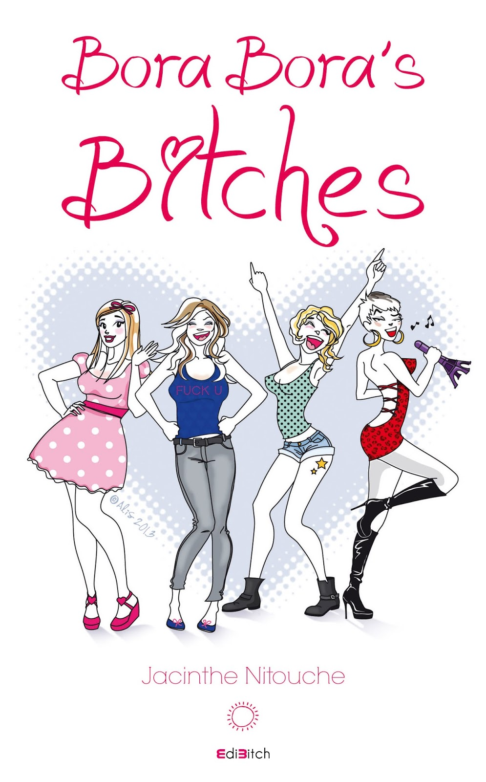 Bora-Bora's Bitches - Tome 1
