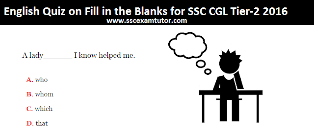 English Quiz on Fill in the blanks for SSC CGL Tier-2 2016