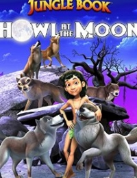 The Jungle Book: Howl At The Moon | Bmovies