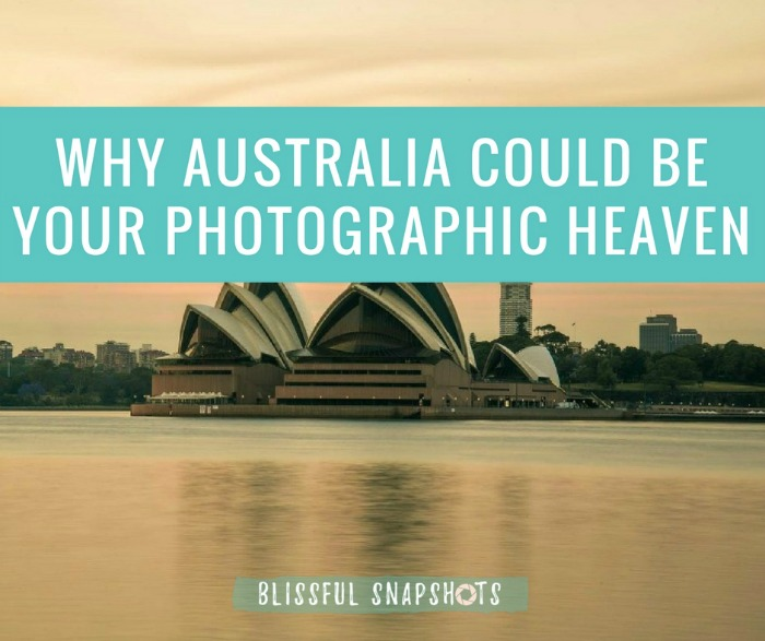 Why Australia Could Be Your Photographic Heaven