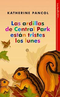 las ardillas de central park estan tristes los lunes katherine pancol