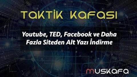 Youtube, TED, Facebook ve Daha Fazla Siteden Alt Yazı İndirme