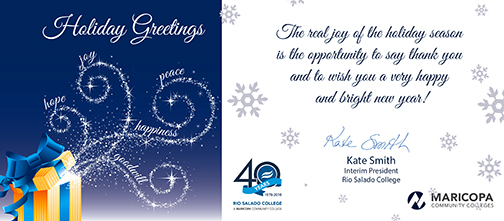 Holiday greeting card featuring a gift box and text: Holiday Greetings.  The real joy of the holiday season is the opportunity to say thank you and to wish you a very happy and bright new year!   Kate Smith Interim President, Rio Salado College
