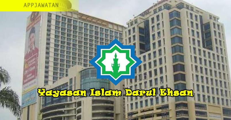Jawatan Kosong Terkini Di Yayasan Islam Darul Ehsan Appjawatan Malaysia