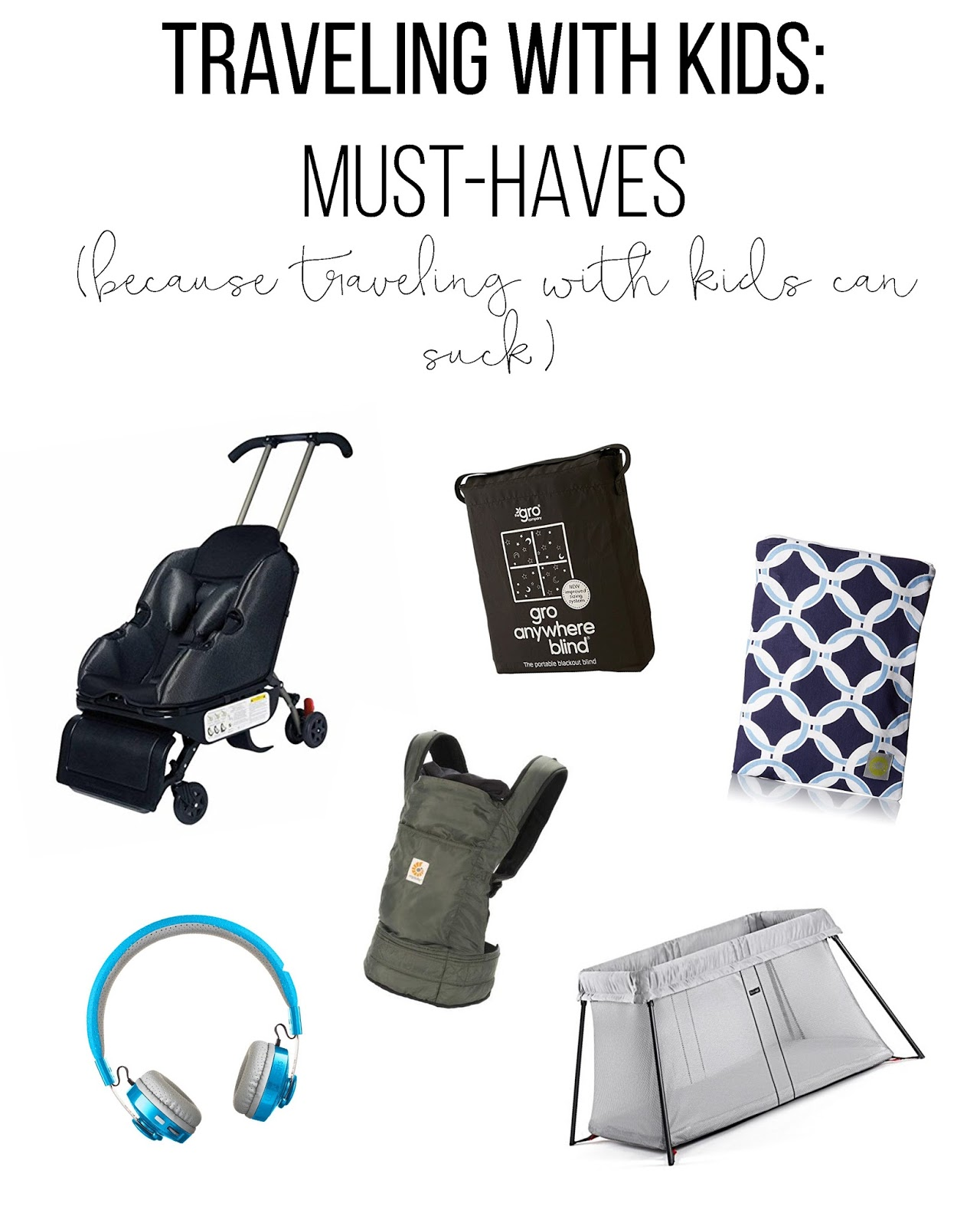 97e9b3d3006 traveling with kids  must-haves
