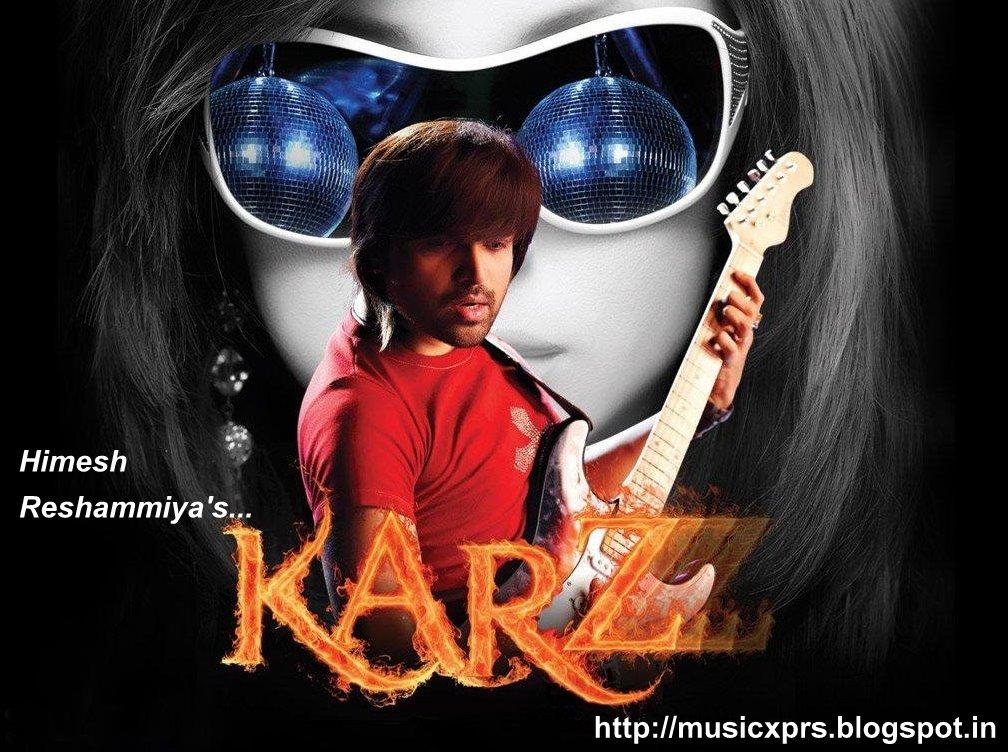 Himesh Reshammiya Karzzz (2008) Songs