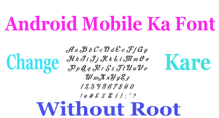 android mobile ka font change kaise kare by any buddy help