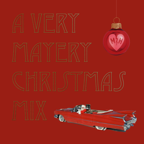 A Very Mayery Christmas Mix von Mayer Hawthorne | Der etwas andere Xmas-Mix als Free Download
