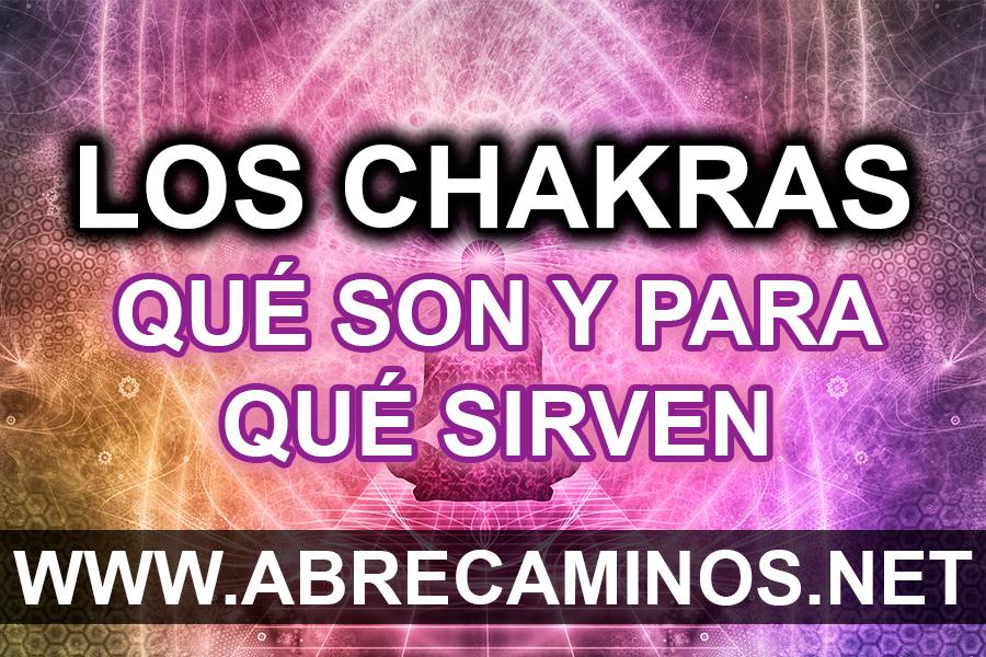 Qué son los chakras y para que sirven