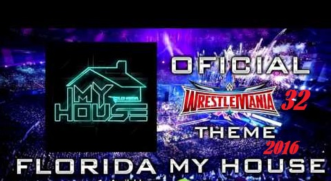 Wrestlemania 32 Theme Song - WWE My house title Song 2016