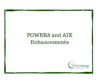 POWER8 and AIX Enhancements training