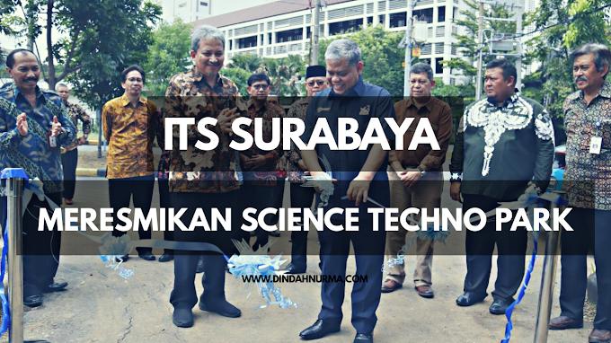 ITS Surabaya Meresmikan Science Techno Park