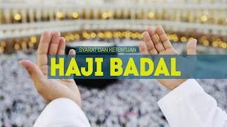 Syarat dan Ketentuan Haji Badal