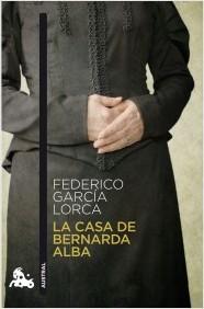La Casa De Bernarda, Federido Garcia Lorca