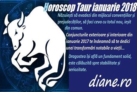 Horoscop ianuarie 2018 Taur