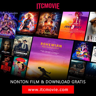 ITCMOVIE Situs Nonton Movie Online Sub Indonesia Terbaik 2019