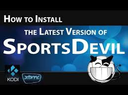 How to Install Sportsdevil Add-on For Kodi 2017