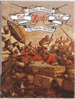 The Zulu War: A Pictorial History