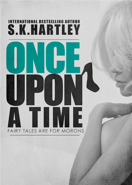 Release Day- Once Upon A Time by S.K Hartley