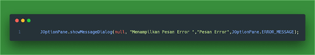 Menampilkan Pesan Error  showMessageDialog()  JOptionPane ERROR_MESSAGE  di Java