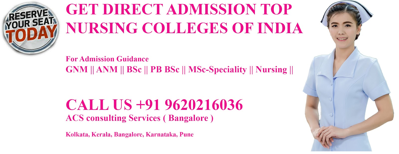 BSc Nursing Direct Admission- GNM- ANM -PB BSc –MSc- Speciality