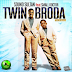 """Sound Sultan – """"Twin Broda"""" ft. Small Doctor"""