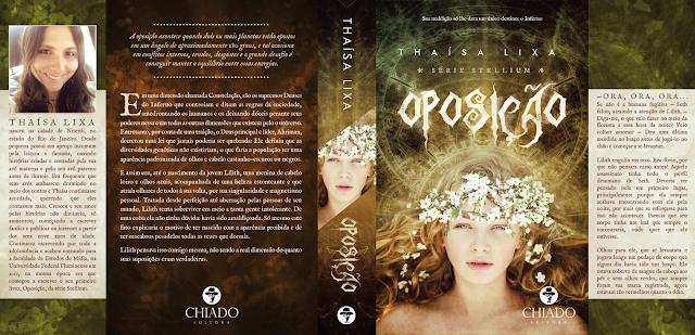 Oposição, volume 1 da Série Stellium, de Thaísa Lixa - Chiado Editora