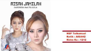 Lirik Lagu Aisah Jamilah - Sandrina feat Iva Lola