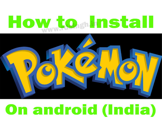 How to install pokemon go on android APK, Play in India