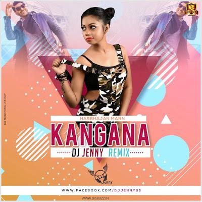 Kangan (Harbhajan Mann) – DJ Jenny Remix