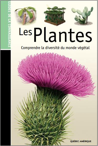 Livre : Les plantes, Comprendre la diversité du monde végétal - Jacques Fortin PDF