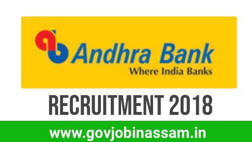 Andhra Bank Recruitment 2018, govjobinassam