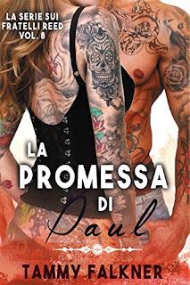 La Promessa Di Paul (La Serie Sui Fratelli Reed Vol. 8) PDF