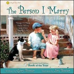 The Person I Marry - A Bright Future Book by Gary and Jan Bower