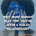 WHY MOST WOMEN PLAY THE VICTIM AFTER A FAILED RELATIONSHIP?