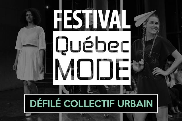 Défilé Collectif Urbain du Festival Québec Mode