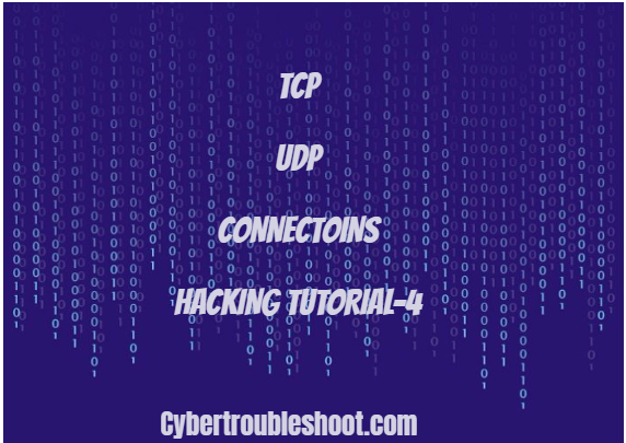 TCP  UDP  Connections Hacking Tutorial - 4