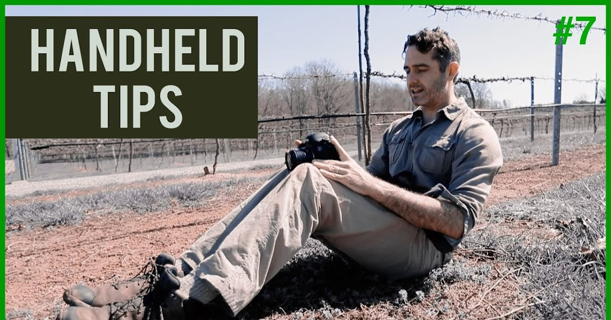 A Steady Handheld Shot Takes Practice: 4 Tips