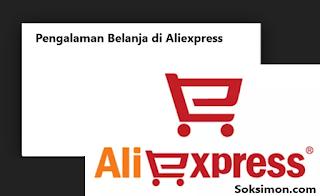 Pengalaman Belanja di Aliexpress Pertama Kali