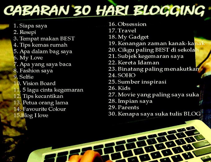 Cabaran 30 Hari Blogging | Selfie