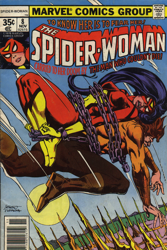 Spider-Woman #8 (1978):  Al Gordon inker  Carmine Infantino cover, penciler  Françoise Mouly colorist  Jim Shooter editor  John Costanza letterer  Marv Wolfman editor, writer  Steve Leialoha