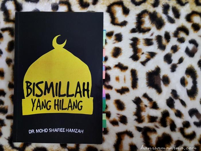 Bismillah Yang Hilang by Shafiee Hamzah