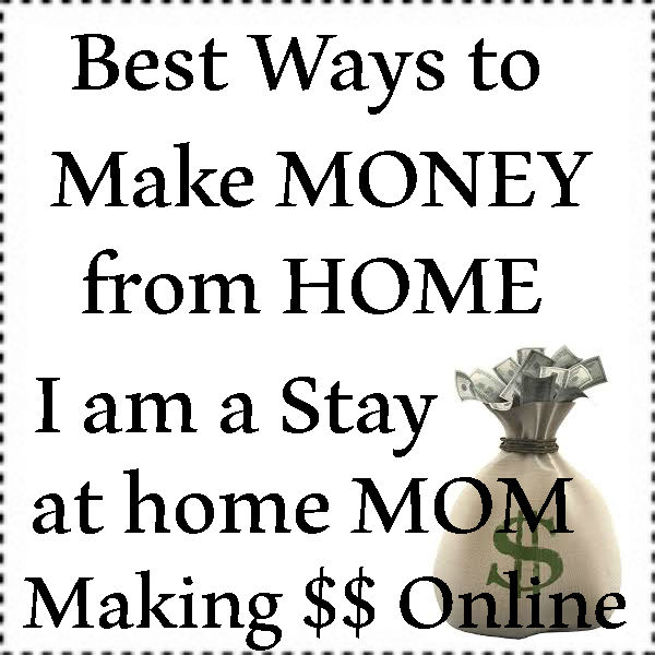 Best Ways to Make Money Online 2016-2021, Stay At HOme Mom Jobs