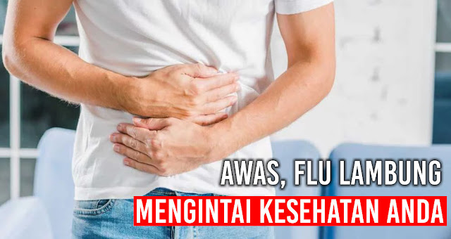 Awas, Flu Lambung mengintai kesehatan anda