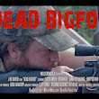 DEAD BIGFOOT: A True Story - official site