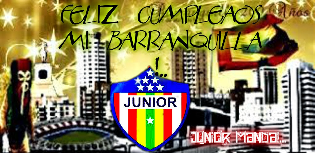 FELIZ CUMPLEA U00d1OS BARRANQUILLA JUNIOR MANDA
