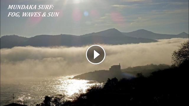 MUNDAKA SURF FOG WAVES SUN
