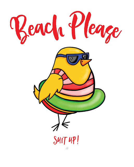 ©LostBumblebee 2017 Beach Please, Suit Up! Free printable, donate to download, personal use only, www.lostbumblebee.net, body image, perfection, beach body, beachbody, body acceptance, happiness, joy, swimsuit, chick in a swimsuit, birds of the internet
